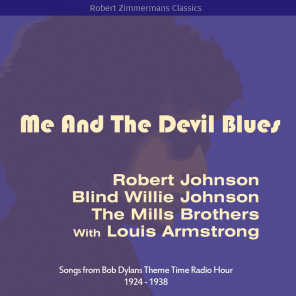 Me and the Devil Blues (Songs from Bob Dylans Theme Time Radio Hour 1924 - 1938)