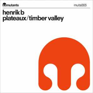 Plateaux / Timber Valley