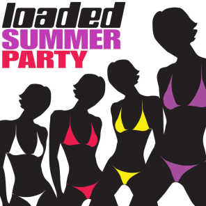 Loaded Summer Party, Vol. 1