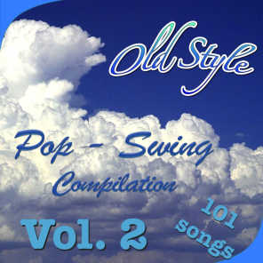 Old Style: Pop-Swing Compilation, Vol. 2 (101 Songs)