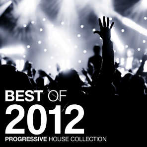 Best of 2012 - Progressive House Collection