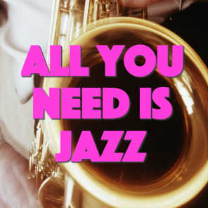 All You Need Is Jazz
