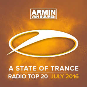 A State Of Trance Radio Top 20 - July 2016