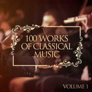 100 Works of Classical Music, Vol. 1