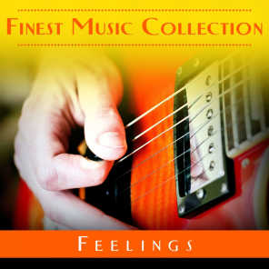 Finest Music Collection: Feelings