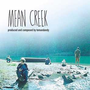 Mean Creek (Soundtrack from the Motion Picture)