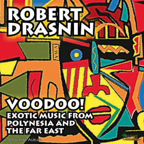 Voodoo! Exotic Music from Polynesia and the Far East (Original Album)