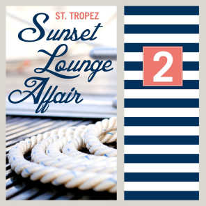 ST.Tropez Sunset Lounge Affair, Vol. 2 (Relaxing Summer Chill Out & Lounge Pieces)