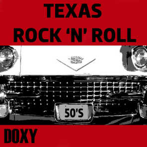 Texas Rock 'n' Roll (Doxy Collection)