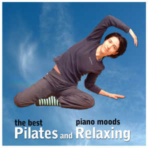 The Best Pilates and Relaxing Piano Moods