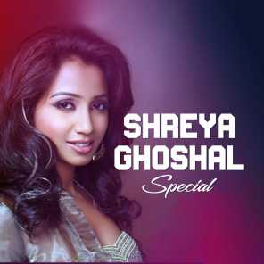 Shreya Ghoshal Special