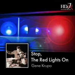 Stop, the Red Light's On