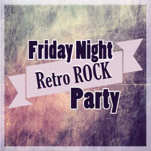 Friday Night Retro Rock Party
