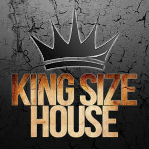 King Size House