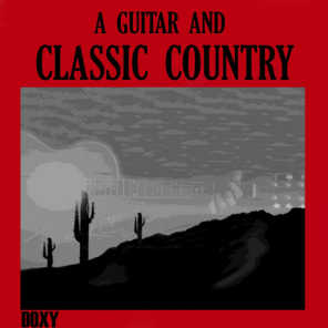 A Guitar and Classic Country (Doxy Collection)