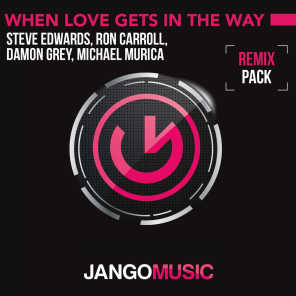 When Love Gets in the Way (Argento & Starsound Remixes)
