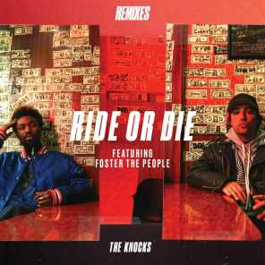 Ride Or Die (feat. Foster The People) (Remixes)