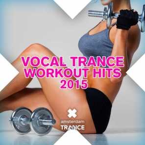 Vocal Trance Workout Hits 2015