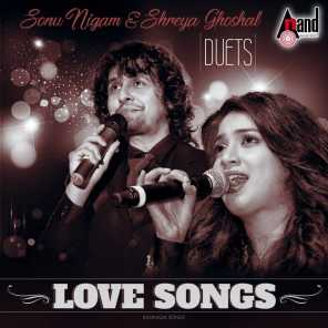 Duet Love Songs - Sonu Nigam & Shreya Ghoshal Hits