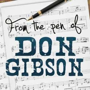 From the Pen of Don Gibson