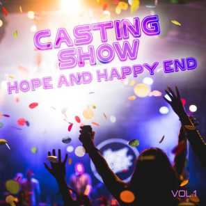 Casting Show Hope and Happy End, Vol. 1