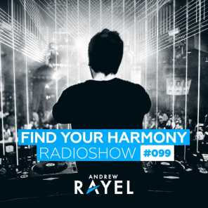 Find Your Harmony Radioshow #099