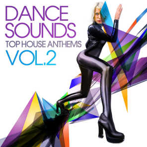 Dance Sounds, Vol. 2 (Top House Anthems)