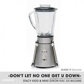 Don't Let No One Get U Down