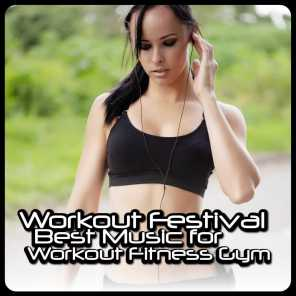 Workout Festival - Best Music for Workout Fitness Gym