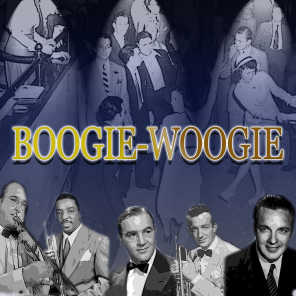 Boogie-Woogie: They All Played Boogie-Woogie