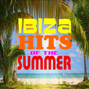 Ibiza Hits of the Summer