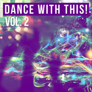 Dance with This!, Vol. 2