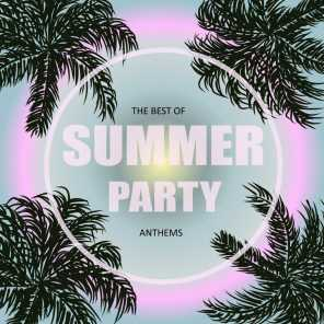The Best of Summer Party Anthems