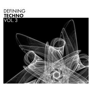 Defining Techno, Vol. 3