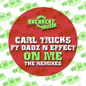 On Me (feat. Dadz 'n Effect) (The Remixes)