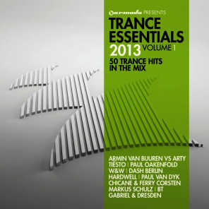 Trance Essentials 2013, Vol. 1 (50 Trance Hits In The Mix)