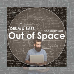 Drum & Bass: Out of Space