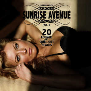 Sunrise Avenue, Vol. 2 (20 Lounge & Chill-Out Pearls)