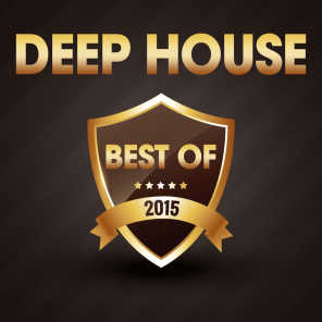 Deep House - The Best of 2015