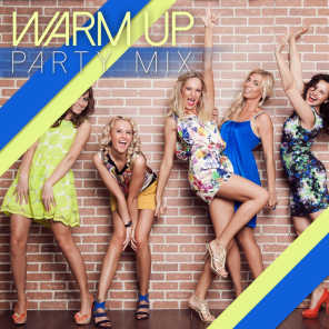 Warm up Party Mix
