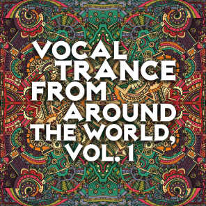 Vocal Trance from Around the World, Vol. 1