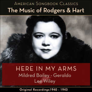 Here In My Arms (The Music Of Rodgers & Hart - Original Recordings 1940 - 1943)