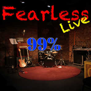Fearless Live: 99%