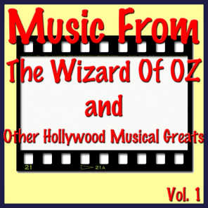 Music from The Wizard of Oz and Other Hollywood Musical Greats, Vol. 1