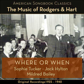 Where Or When (The Music Of Rodgers & Hart - Original Recordings 1935 - 1940)