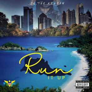 JQ The Kruzan - Run It Up | Play for free on Anghami