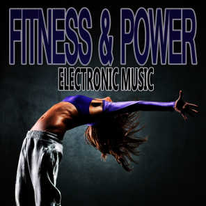 Fitness & Power Electronic Music