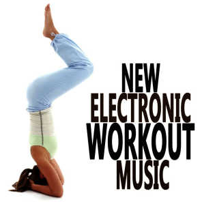 New Electronic Workout Music