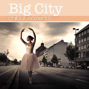 Big City Chillout Moments