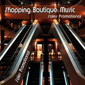 Shopping Boutique Music, Sales Promotional